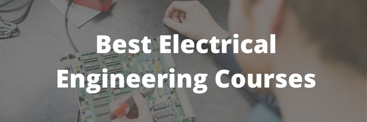 best electrical engineering courses online