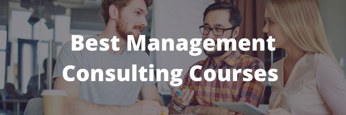 best management consulting courses